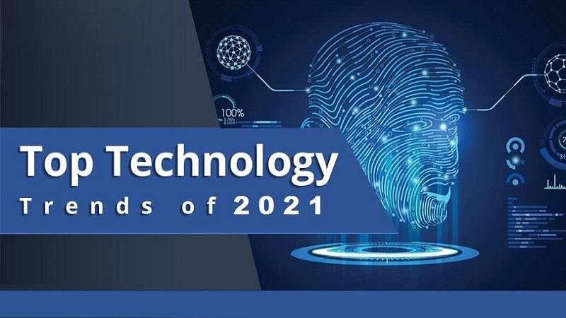 5 xu hướng công nghệ được dự đoán sẽ bùng nổ trong năm 2021