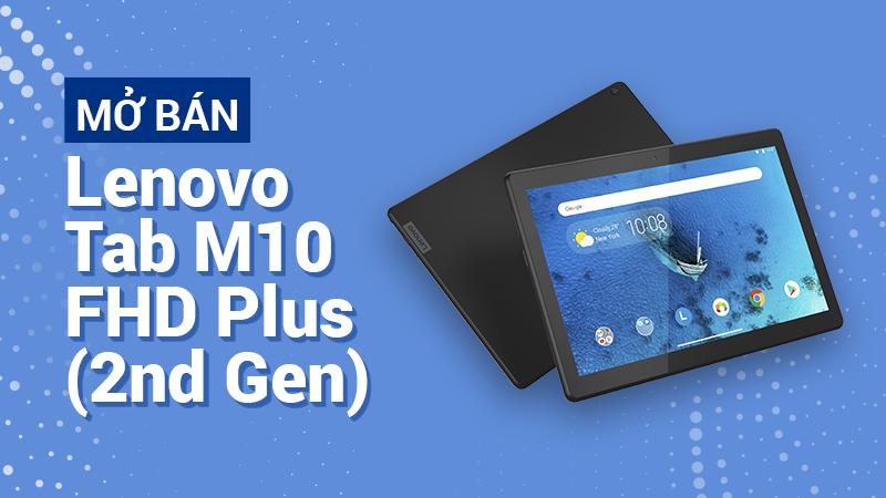 Mở bán máy tính bảng Lenovo Tab M10