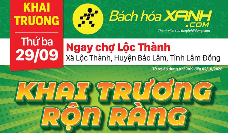 Cửa hàng Bách hoá XANH tại Thôn 8A, Xã Lộc Thành, Huyện Bảo Lâm khai trương ngày 29/09/2020