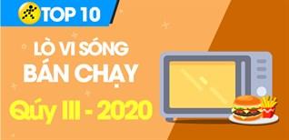 Top 10 lò vi sóng bán chạy nhất quý III - 2020 tại Điện máy XANH