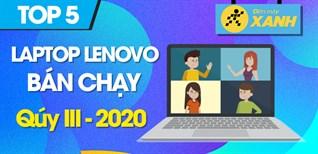 Top 5 Laptop Lenovo bán chạy nhất quý III - 2020 tại Điện máy XANH