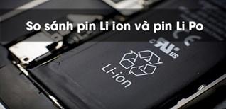 So sánh pin Li-Ion và pin Li Po