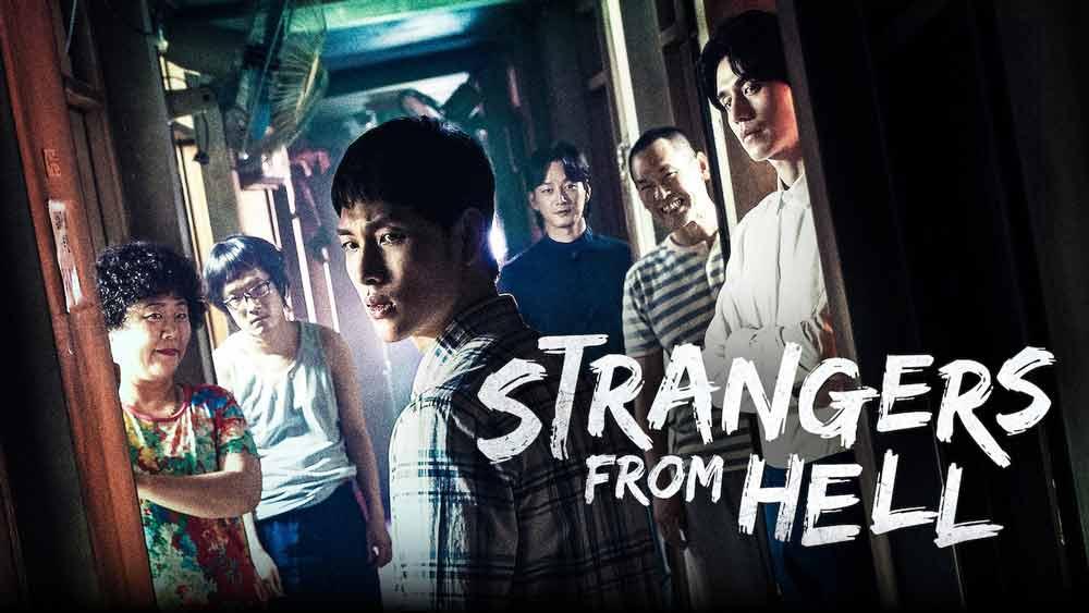 Strangers From Hell - Người Lạ Đến Từ Địa Ngục (2019)