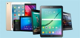 8 yếu tố giúp bạn chọn mua một chiếc tablet sang chảnh, phù hợp nhu cầu