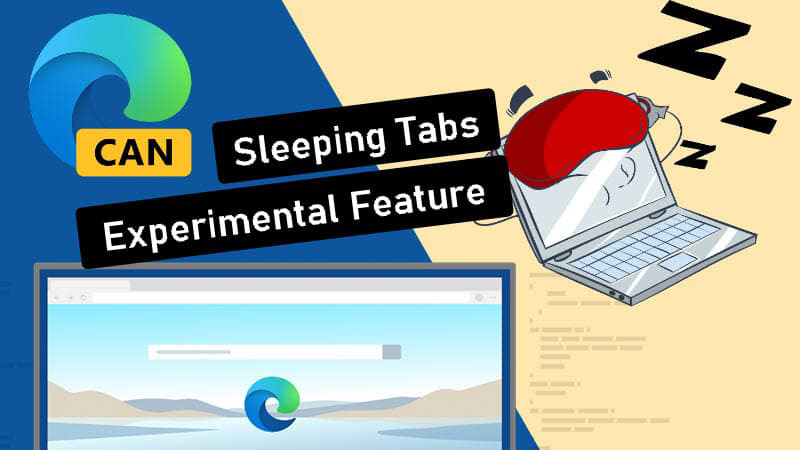 "How to enable the new feature ""Sleeping Tabs"" was present on Microsoft Edge 87 (Canary)"