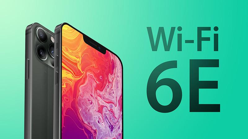 iPhone 13 có khả năng cao sẽ được hỗ trợ Wi-Fi 6E