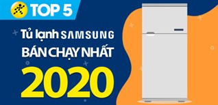 Top 5 tủ lạnh Samsung bán chạy nhất năm 2020 tại Điện máy XANH