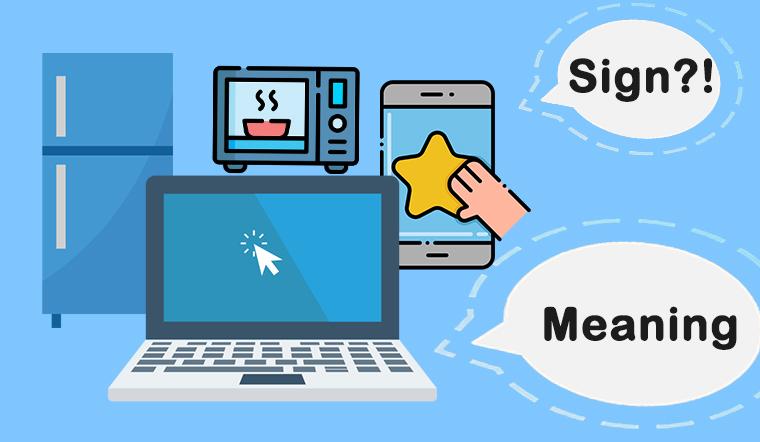 Bạn có biết những ký hiệu trên điện thoại, thiết bị điện tử nhà bạn có ý nghĩa gì không?