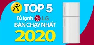 Top 5 tủ lạnh LG bán chạy nhất năm 2020 tại Điện máy XANH