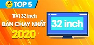 Top 5 tivi 32 inch bán chạy nhất năm 2020 tại Điện máy XANH