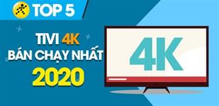 Top 10 tivi 4K bán chạy nhất năm 2020 tại Điện máy XANH