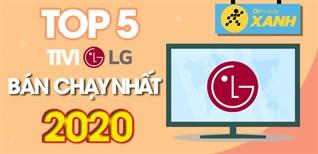 Top 5 tivi LG bán chạy nhất năm 2020 tại Điện máy XANH