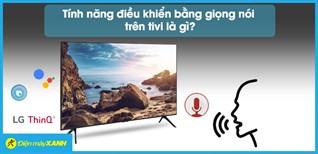 Trải nghiệm tìm kiếm, điều khiển giọng nói trên tivi Sony, LG, Samsung