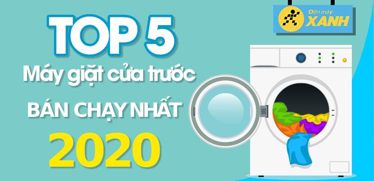 Top 5 máy giặt cửa trước bán chạy nhất năm 2020 tại Điện máy XANH