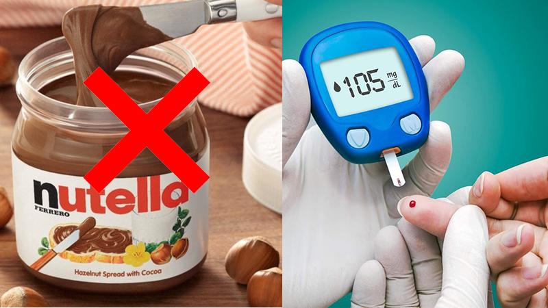 Người có tiền sử bệnh tiểu đường hạn chế dùng nutella