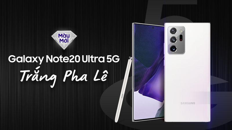 Samsung Galaxy Note 20 Ultra màu trắng