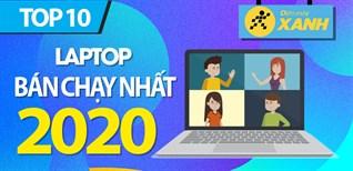 Top 10 Laptop bán chạy nhất năm 2020 tại Điện máy XANH