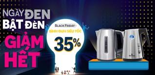 Bình đun siêu tốc, giảm giá cực SỐC đến 35%, tức tốc mua ngay dịp Black Friday!