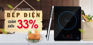 Khuyến mãi cực Hot tháng 12: Bếp điện giảm đến 33% mua ngay kẻo lỡ