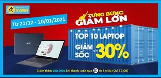 Xả hàng cuối năm, laptop giảm đến 30%, có mẫu giảm 5 triệu, mua ngay kẻo lỡ!