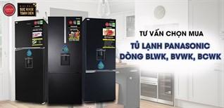 Tư vấn chọn mua Tủ lạnh lấy nước ngoài kháng khuẩn, khử mùi Panasonic