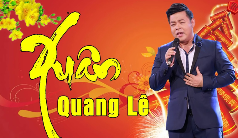 Tổng hợp những ca khúc nhạc xuân hay nhất của ca sĩ Quang Lê