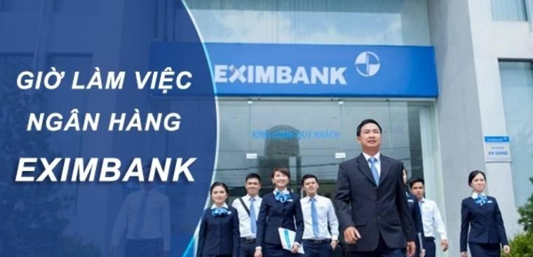 Giờ làm việc của ngân hàng Eximbank toàn quốc mới nhất năm 2021