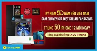 Mua tủ lạnh, máy giặt, điều hòa Panasonic, có cơ hội trúng ngay 1400 điện thoại Iphone 12 64GB, gần 25 triệu/giải