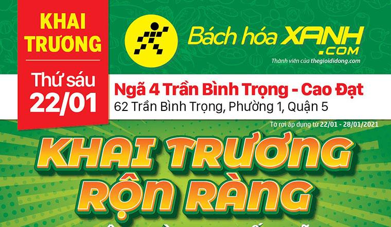 Cửa hàng Bách hoá XANH tại 62 Trần Bình Trọng, Quận 5, khai trương ngày 22/01/2021