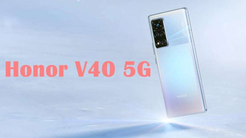 Honor V40 5G ra mắt: Màn hình 120Hz, dùng chip Dimensity 1000+, camera chính 50MP, giá từ 12.8 triệu đồng