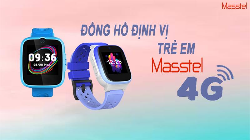 ĐỒNG HỒ ĐỊNH VỊ TRẺ EM MASSTEL 4G