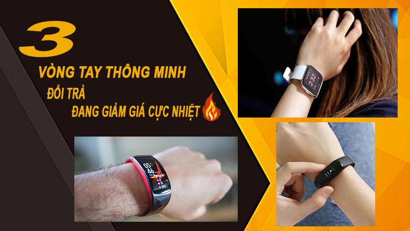 VÒNG TAY THÔNG MINH ĐỔI TRẢ