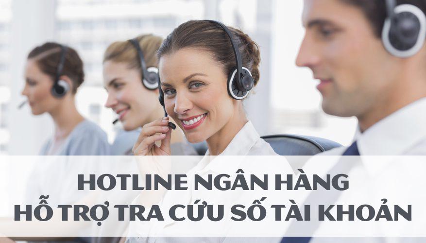 Tra số tài khoản qua hotline