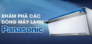 Khám phá các dòng máy lạnh Panasonic đang kinh doanh tại Điện máy XANH