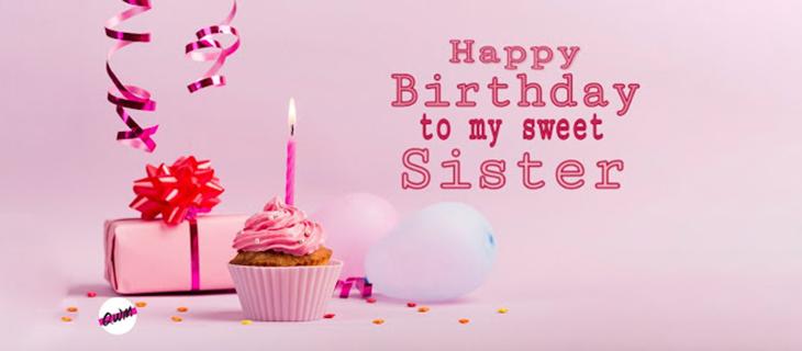 60+ Lời chúc mừng sinh nhật chị gái vui vẻ, cảm động, hài hước