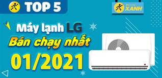 Top 5 Máy lạnh LG bán chạy nhất tháng 01/2021 tại Điện máy XANH