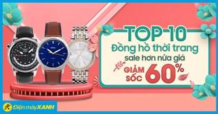 Top 10 đồng hồ thời trang sale hơn nửa giá 60% - giá SỐC tháng 2/2021