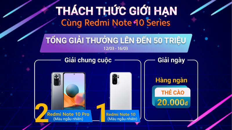 Mini Game Thách Thức Giới Hạn Cùng Redmi Note 10 Series