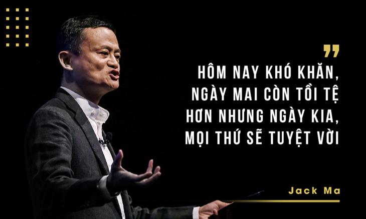 Câu nói kinh điển của tỷ phú Jack Ma