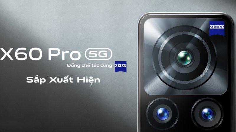 Lộ poster quảng cáo Vivo X60 Pro 5G tại Việt Nam, cụm camera hoành tráng đồng chế tác cùng Zeiss, bạn mong đợi giá bán bao nhiêu?