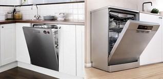 So sánh máy rửa chén âm tủ và máy rửa chén độc lập, nên mua loại nào?