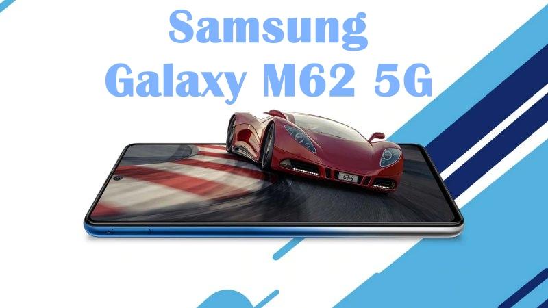 Samsung Galaxy M62 - Smartphone pin khủng 7.000mAh có thêm phiên bản 5G