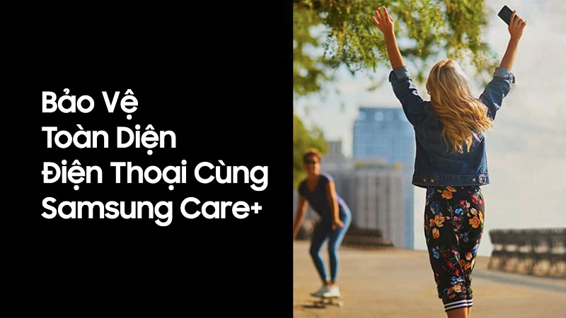 Gói bảo hiểm Samsung Care+ cho Galaxy A32