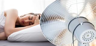 Cách dùng quạt khi ngủ tốt cho sức khỏe?
