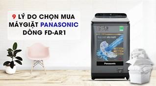 9 lý do chọn mua Máy giặt Panasonic Inverter dòng FD-AR1