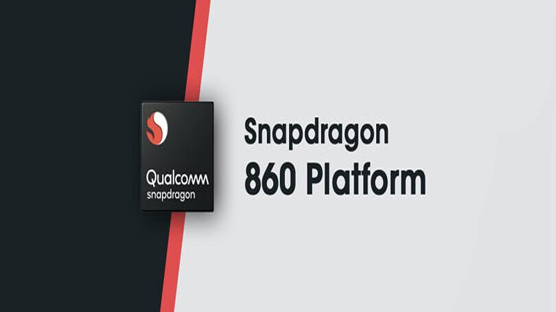 Qualcomm Snapdragon 860 là phiên bản nâng cấp hơn của Snapdragon 855+