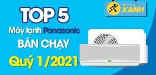 Top 5 máy lạnh Panasonic bán chạy nhất quý 1/2021 tại Điện máy XANH