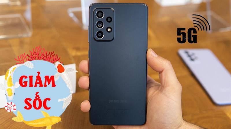 Galaxy A52 5G sale sốc chưa từng thấy, giá sau giảm rẻ ngang Galaxy A52 4G, cơ hội chỉ còn vài giờ, nhanh tay bạn ơi
