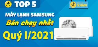 Top 5 máy lạnh Samsung bán chạy nhất quý 1/2021 tại Điện máy XANH