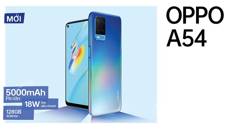 OPPO A54 chính thức được mở bán với hiệu năng mạnh mẽ, giá siêu hạt dẻ